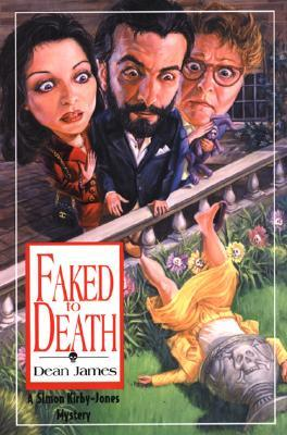 Faked To Death by Dean A.  James