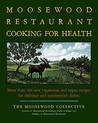 The Moosewood Res...