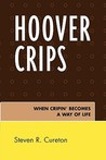 Hoover Crips by Steven R. Cureton
