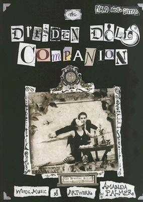 The Dresden Dolls Companion by Amanda Palmer