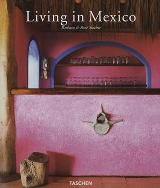 Living in Mexico by Taschen