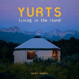 Yurts by Becky Kemery