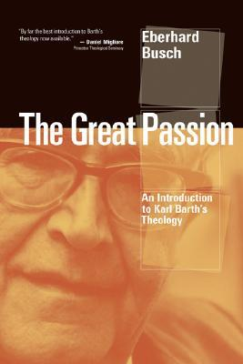 The Great Passion by Eberhard Busch