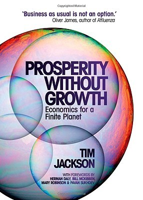 Prosperity Without Growth by Tim Jackson