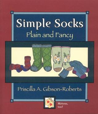Simple Socks by Priscilla Gibson-Roberts