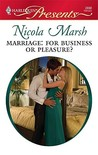 Marriage: For Business or Pleasure? (Harlequin Presents, #2898)