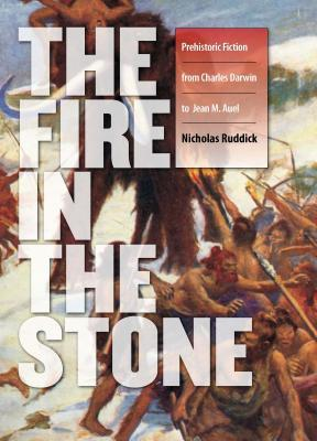 Fire in the Stone by Nicholas Ruddick