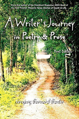 A Writer's Journey in Poetry & Prose by Gregory Bernard Banks