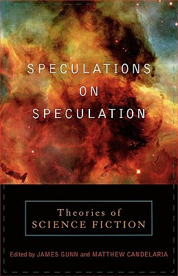 Speculations on Speculation by James Edwin Gunn