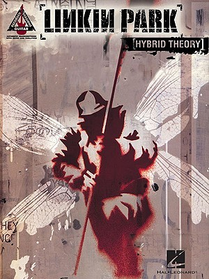 Linkin Park - Hybrid Theory by Hal Leonard Publishing Company