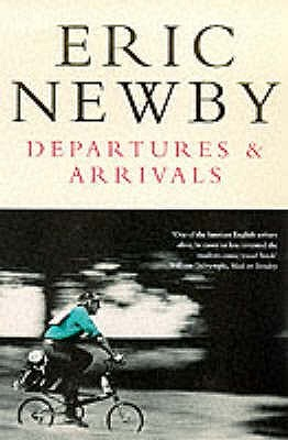 Departures and Arrivals by Eric Newby