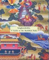 Guide to the Buddhist Path