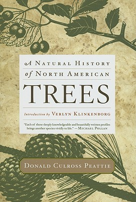 A Natural History of North American Trees by Donald Culross Peattie