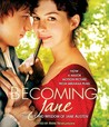 Becoming Jane: The Wit and Wisdom of Jane Austen