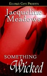 Something Wicked (Something Wicked, #1)