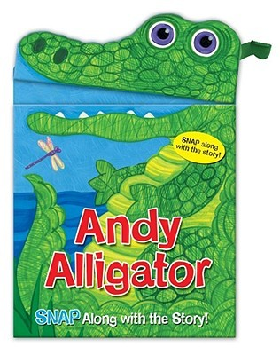 Snappy Heads Andy Alligator by Sarah Albee