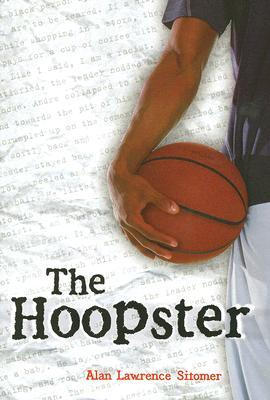 The Hoopster by Alan Sitomer