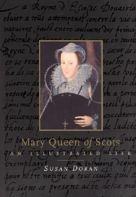 Mary Queen of Scots by Susan Doran