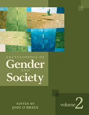 Encyclopedia of Gender and Society 2 Volume Set