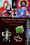 One Faith-Many Transitions: World-Views in Church History