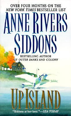 Up Island by Anne Rivers Siddons