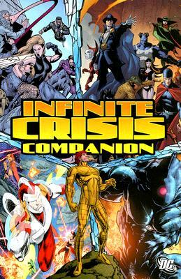 The Infinite Crisis Companion by Greg Rucka