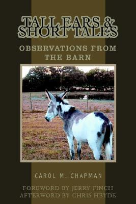 Tall Ears and Short Tales: Observations from the Barn