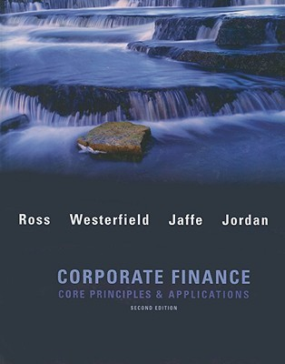 Corporate Finance: Core Applications and Principles