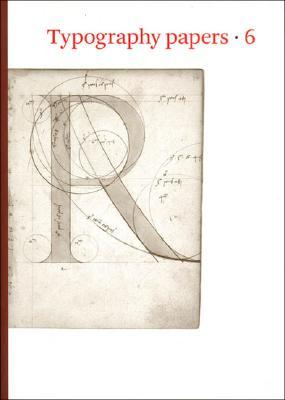 Typography Papers 6: The Classical Tradition in Letters