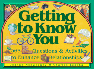 Getting to Know You by Jeanne McSweeney