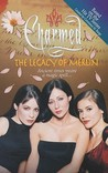 The Legacy of Merlin (Charmed, #8)