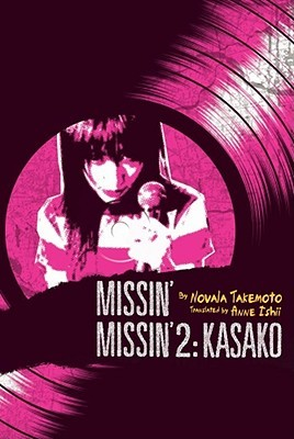 Missin' (Novel) by Novala Takemoto