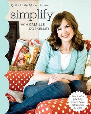 Simplify with Camille Roskelley by Camille Roskelley
