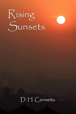 Rising Sunsets by D.H. Cermeño