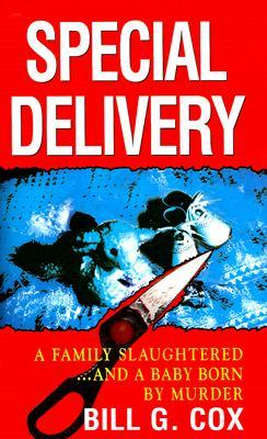 Special Delivery by Bill G. Cox
