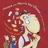 Horace and Morris Say Cheese (which makes Dolores sneeze!) (Horace and Morris and Dolores, #3)