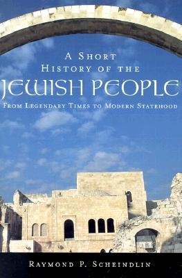 A Short History of the Jewish People by Raymond P. Scheindlin