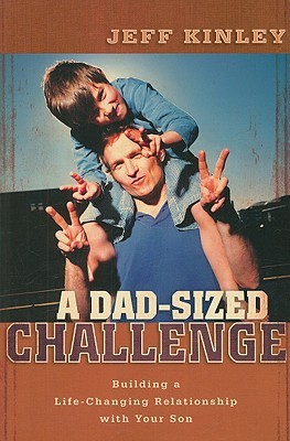 A Dad-Sized Challenge by Jeff Kinley