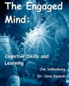 The Engaged Mind: Cognitive Skills and Learning