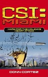 Heart Attack (CSI: Miami, Book 6) (Harm for the Holidays, Part II)