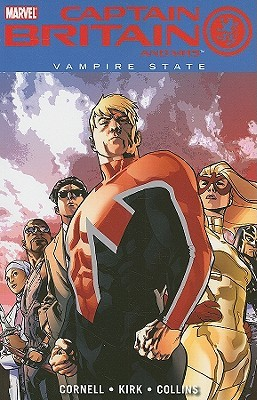 Captain Britain And MI13,  Vol. 3 by Paul Cornell