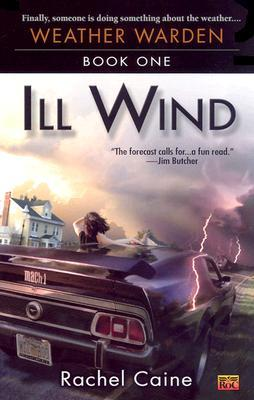 Ill Wind by Rachel Caine