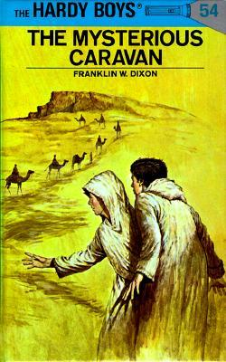 The Mysterious Caravan by Franklin W. Dixon