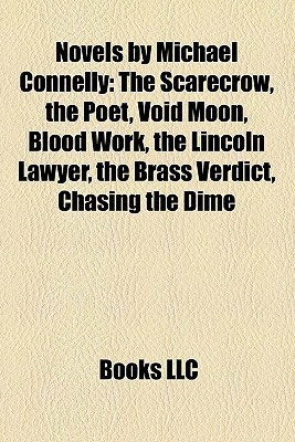 Novels by Michael Connelly by Books LLC