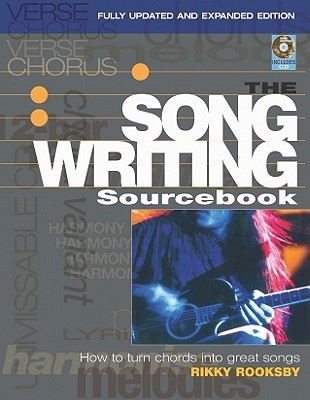 The Songwriting Sourcebook by Rikky Rooksby