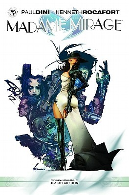 Madame Mirage, Volume 1 by Paul Dini