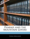 Pharais and the Mountain Lovers