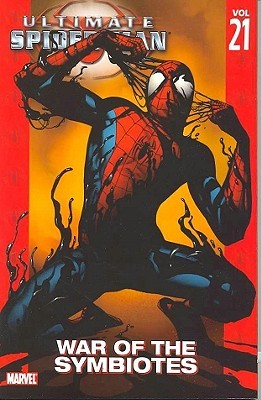 Ultimate Spider-Man, Vol. 21 by Brian Michael Bendis