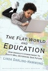 The Flat World and Education: How America's Commitment to Equity Will Determine Our Future