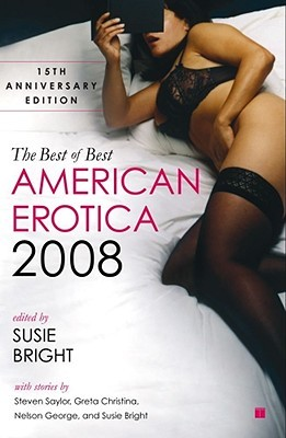 The Best of Best American Erotica 2008 by Susie Bright
